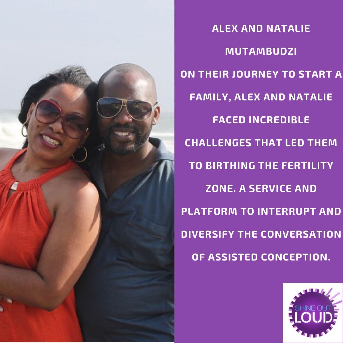 The Journey to Parenthood with Alex and Natalie Mutambudzi