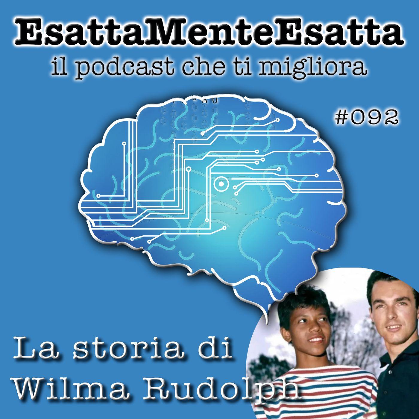 Motivazione: La storia di Wilma Rudolph #092