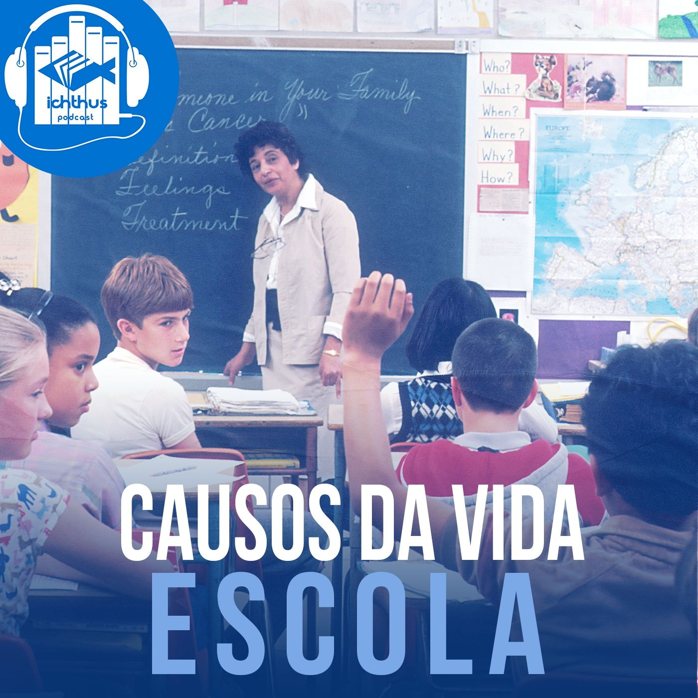 Escola | Causos da vida
