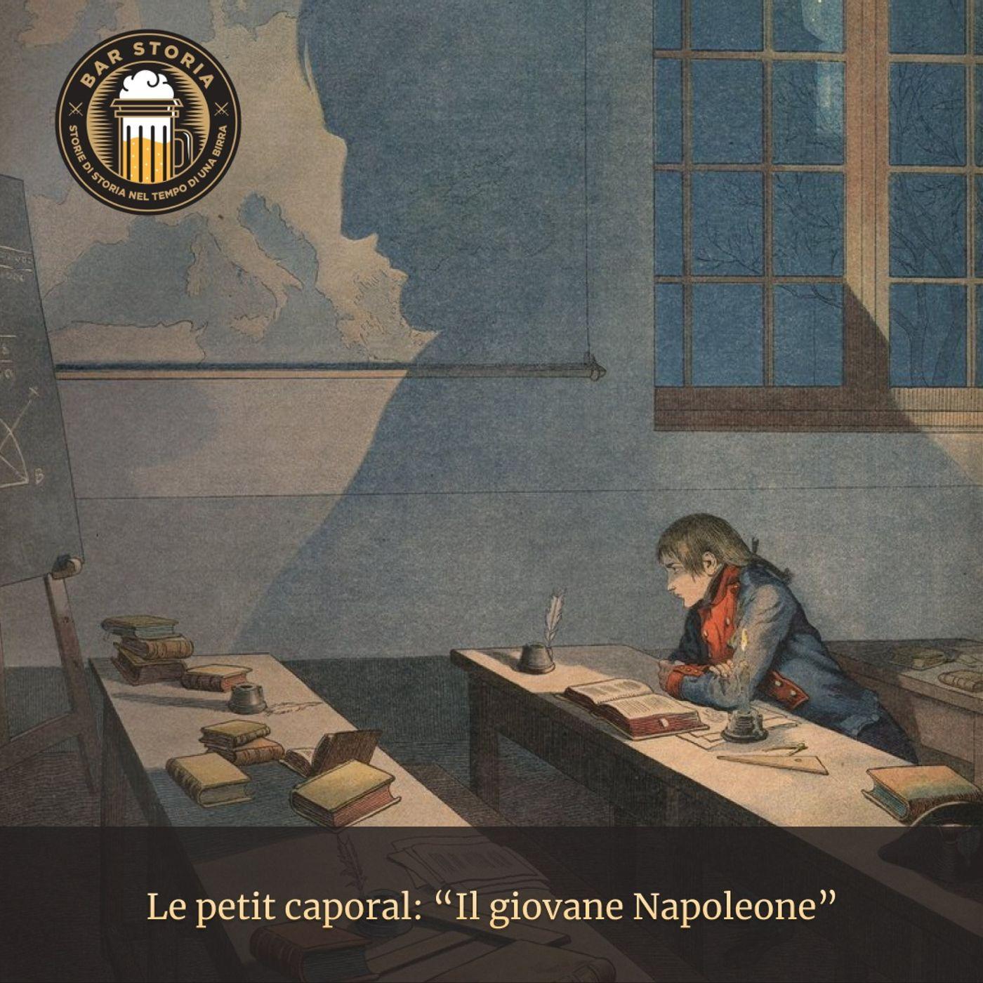 Le petit caporal - Il giovane Napoleone