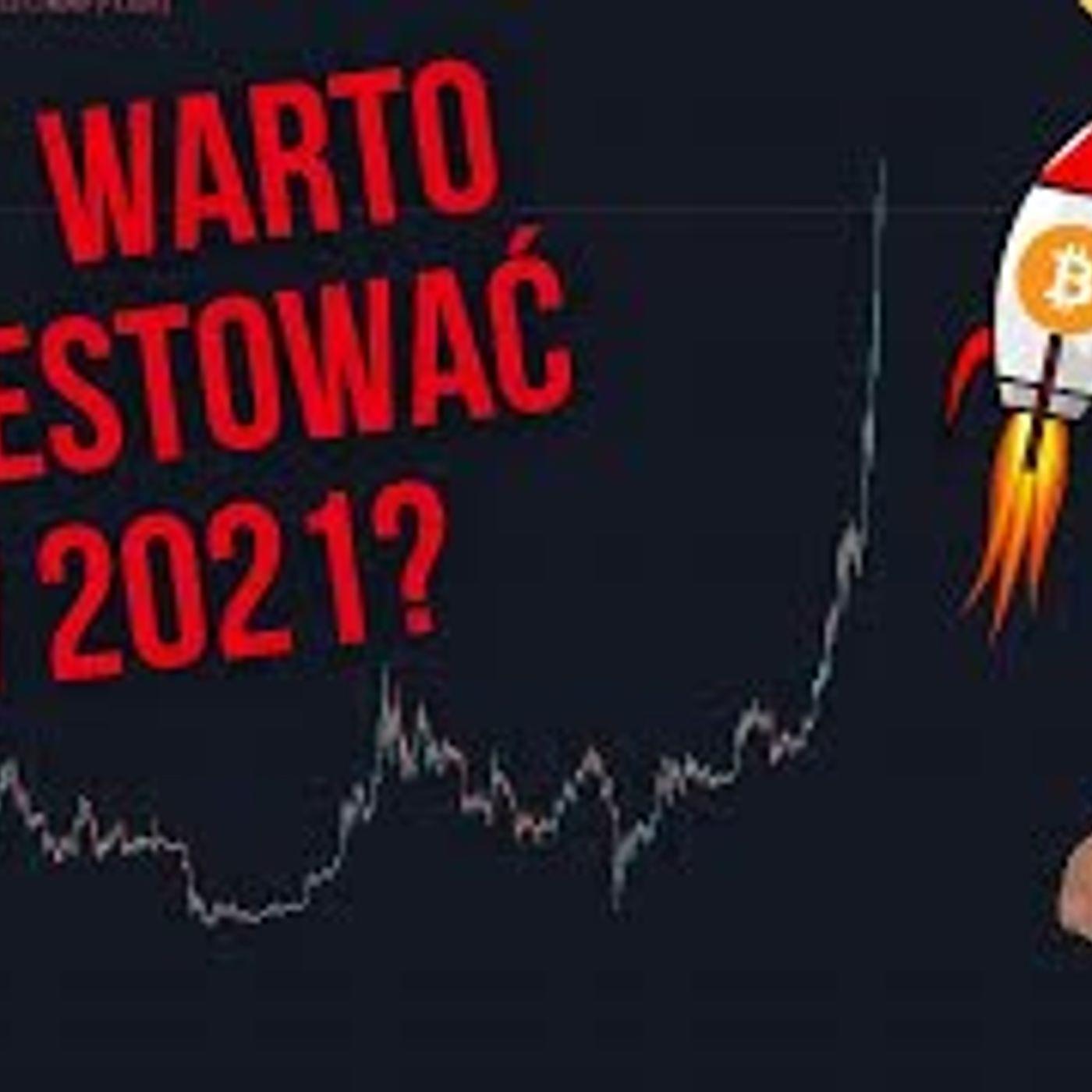 CO TAM W SIECI #156 | 07.01.2021 | Czy warto jeszcze kupić BITCOIN i kryptowaluty w 2021 roku?