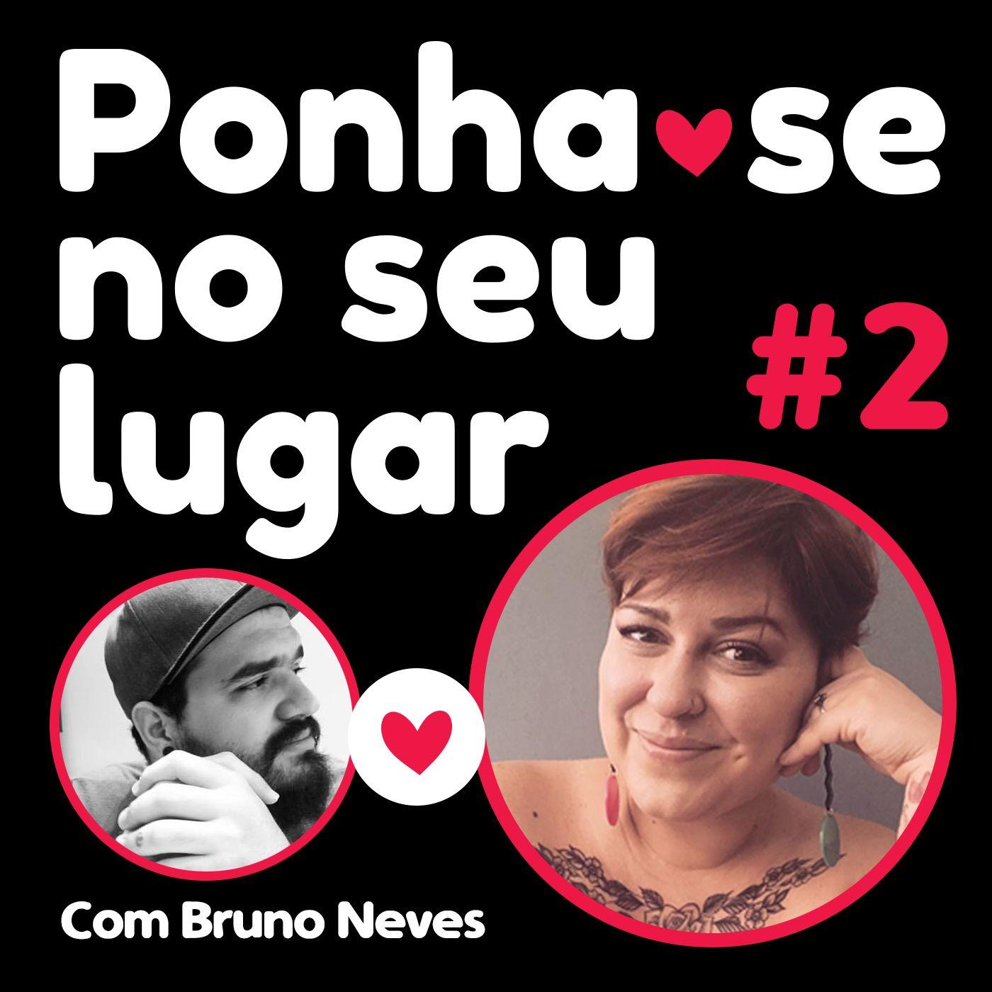 #02 - Desconstruindo Uma Vida Religiosa - Com Bruno Neves