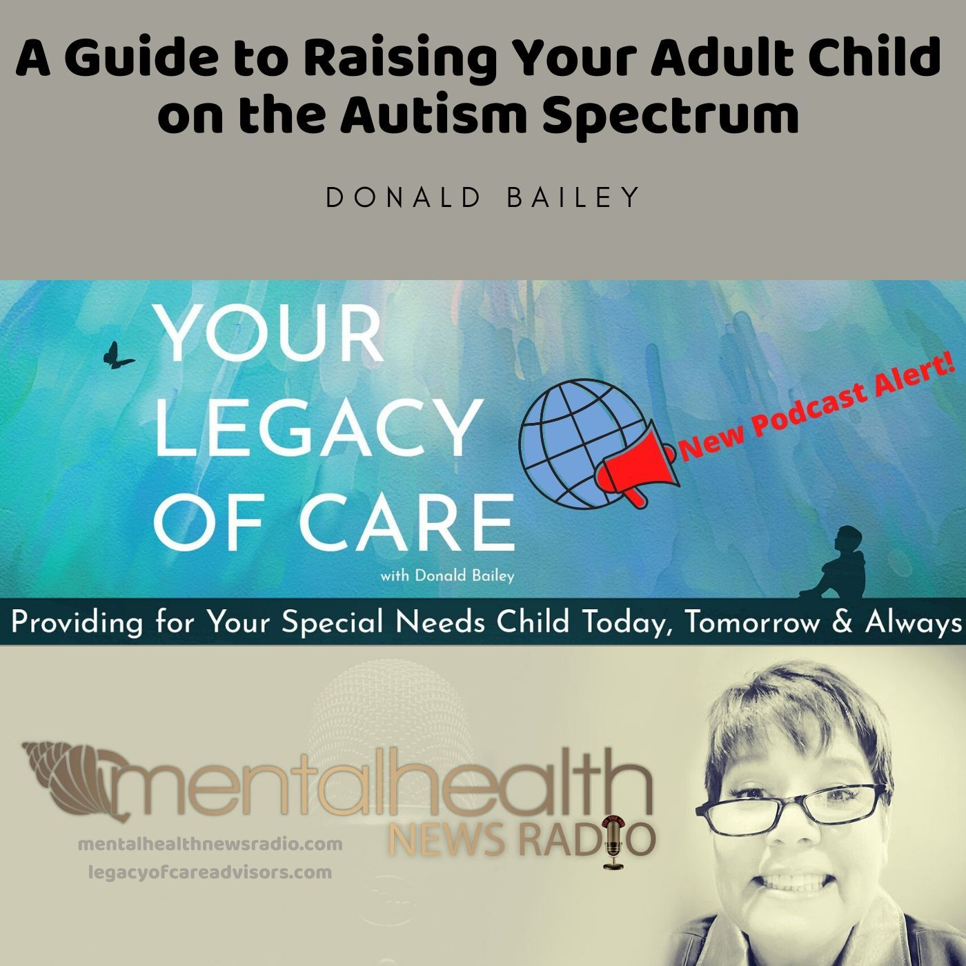 Mental Health News Radio - A Guide to Raising Your Adult Child on the Autism Spectrum