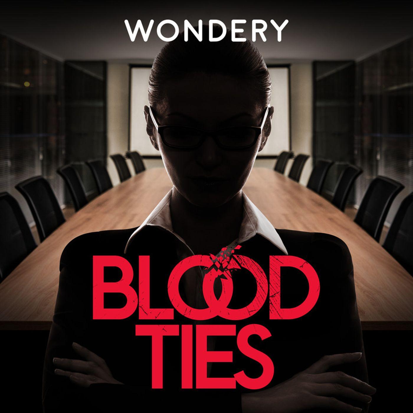 Wondery Presents: Blood Ties - Season Two