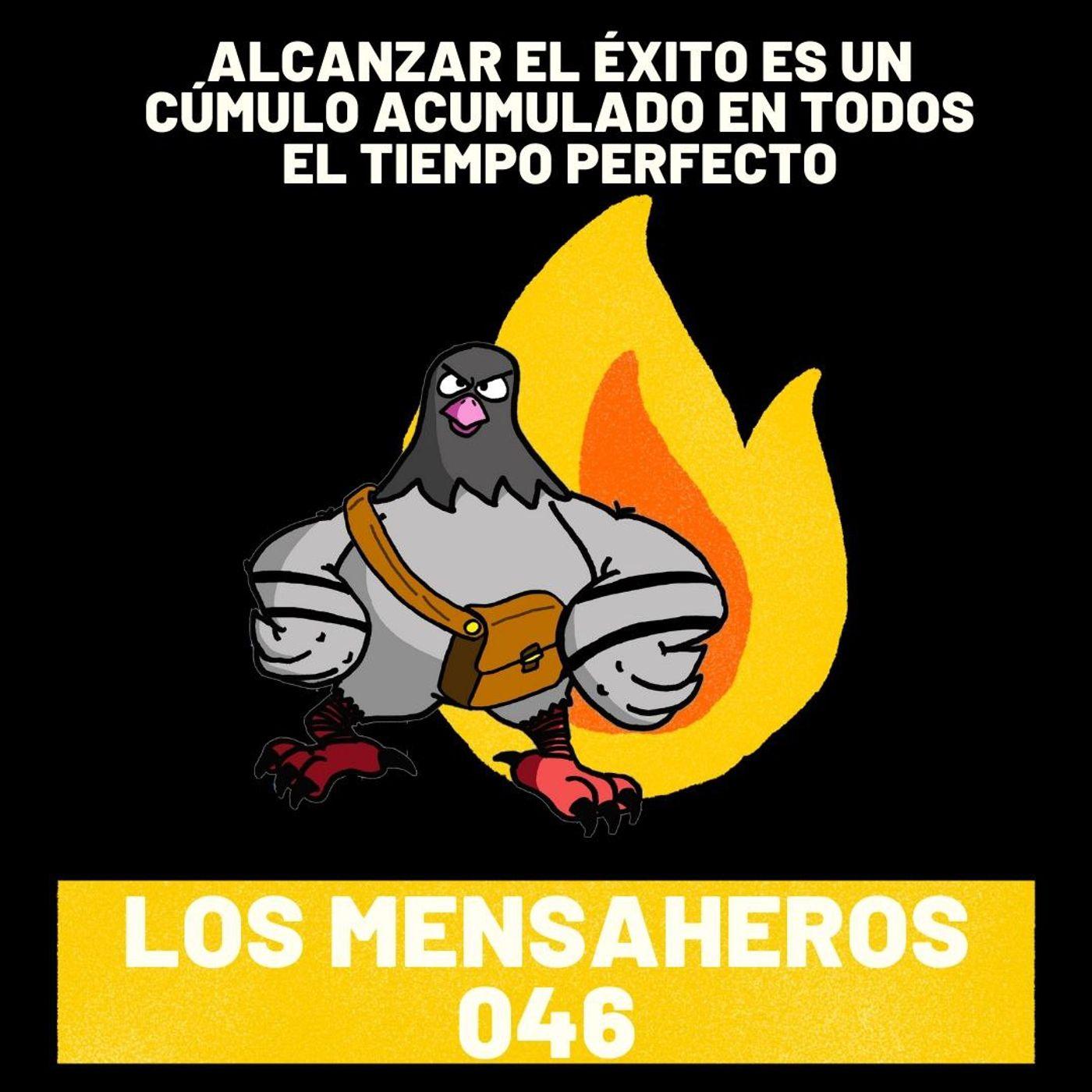046 Alcanzar el éxito es un cúmulo acumulado en el tiempo @losmensaheros