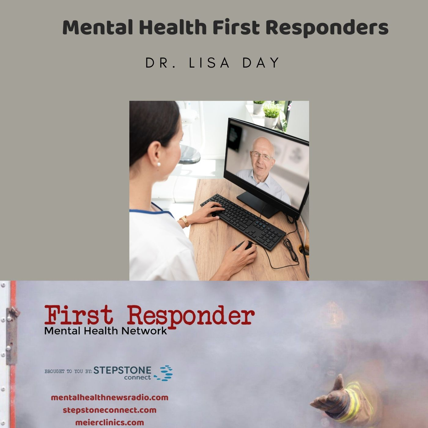 Mental Health News Radio - Mental Health First Responders with Dr. Lisa Day