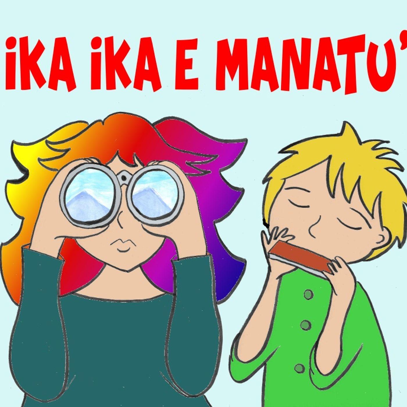 Ika Ika e Manatù - Gli acchiappavirus