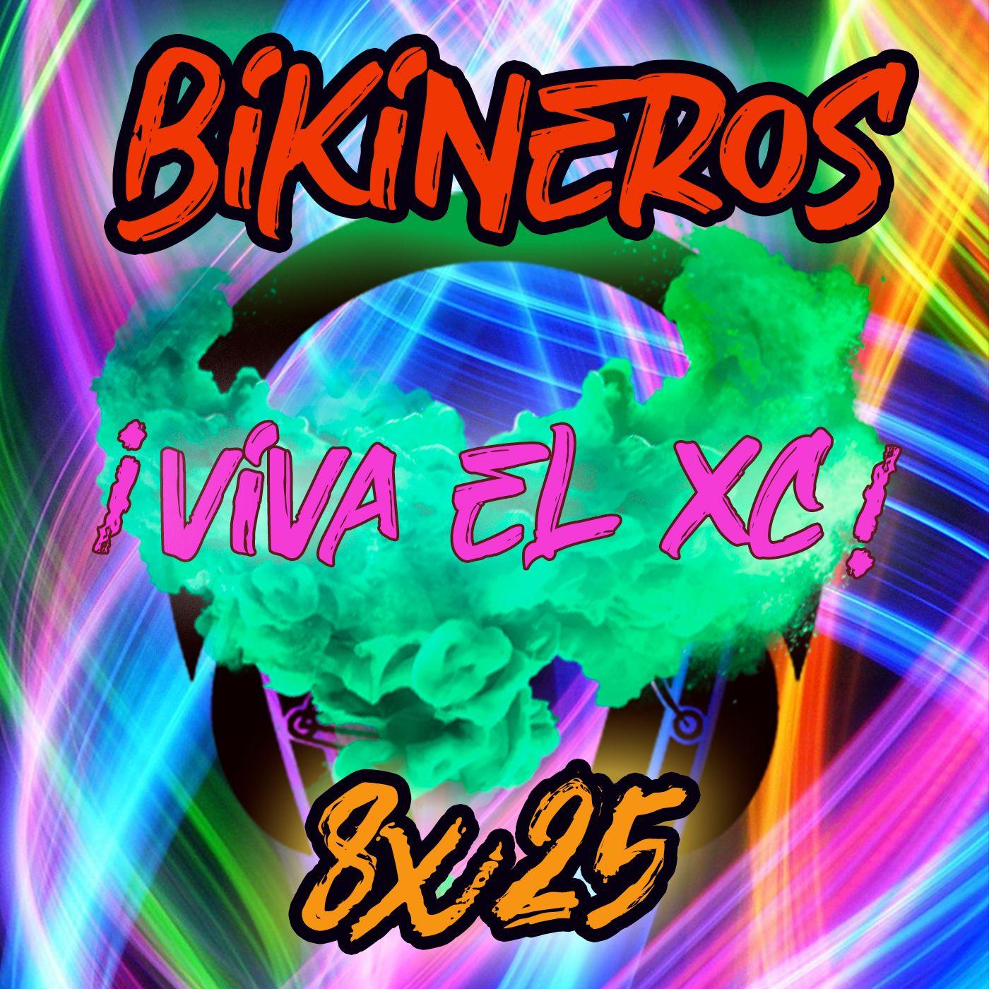 BKN 8x25 Lo del XC y la previa Andalucía Bike Race