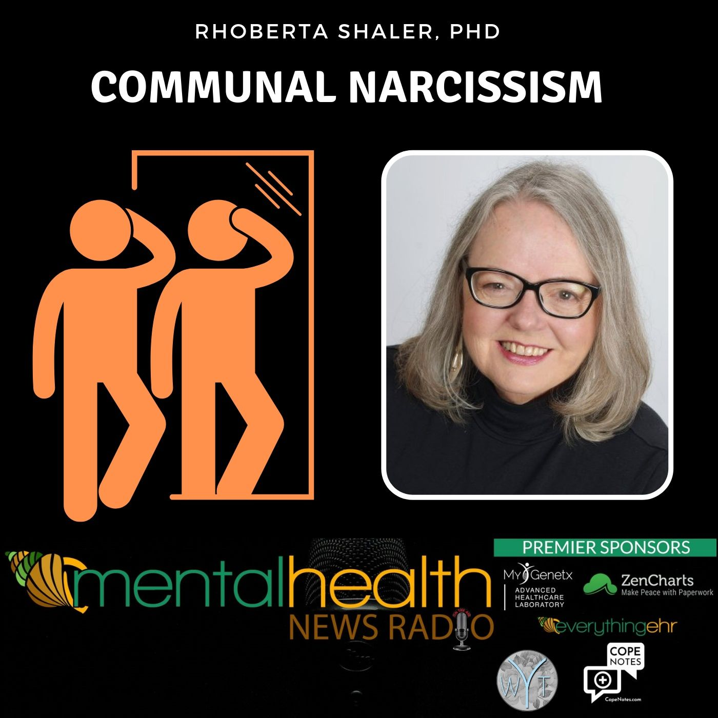 Mental Health News Radio - Communal Narcissism with Dr. Rhoberta Shaler