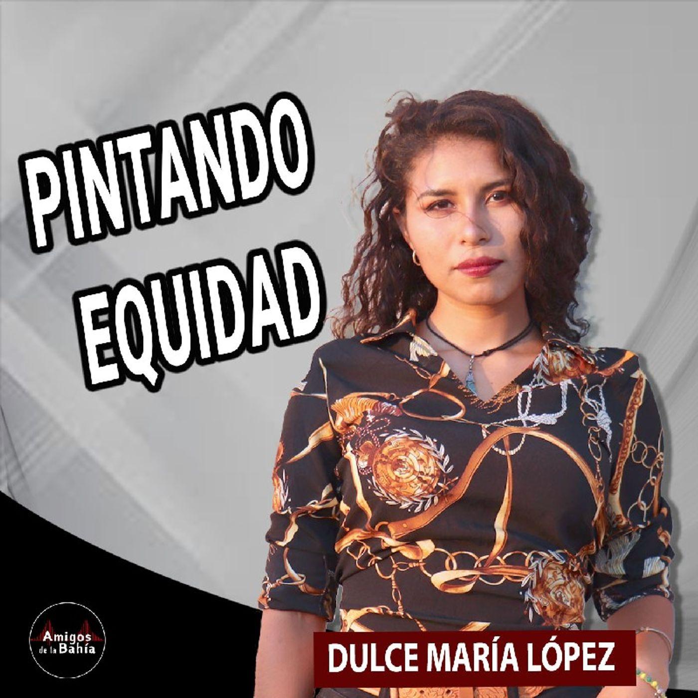 35. PINTANDO EQUIDAD   Dulce López