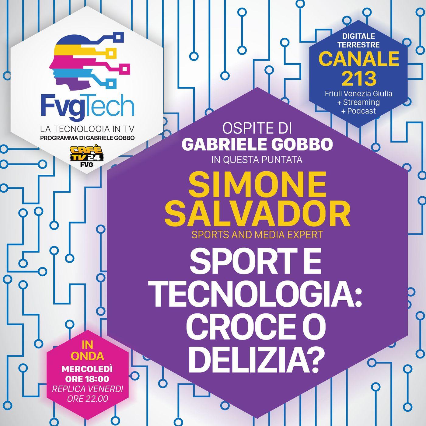 57 - Sport e tecnologia: croce o delizia? Ospite Simone Salvador