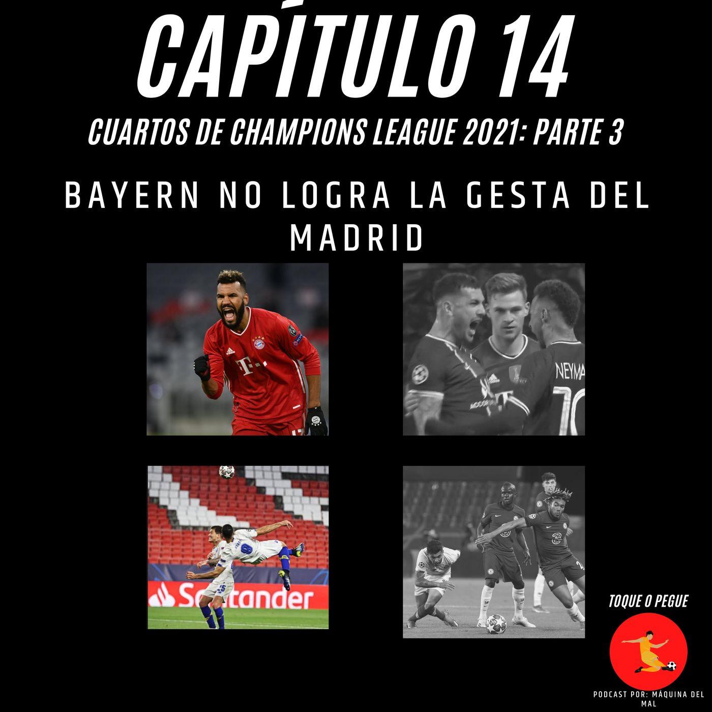 Capítulo 14: Bayern no logra la gesta del Madrid.