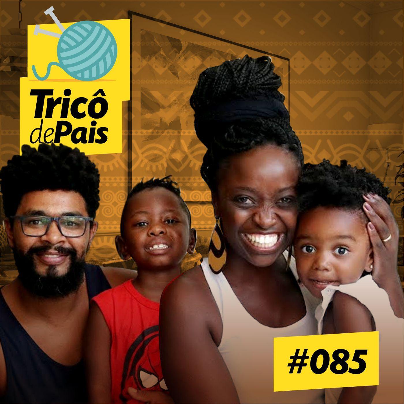 #085 - A Família Negra feat. Jones Silveira