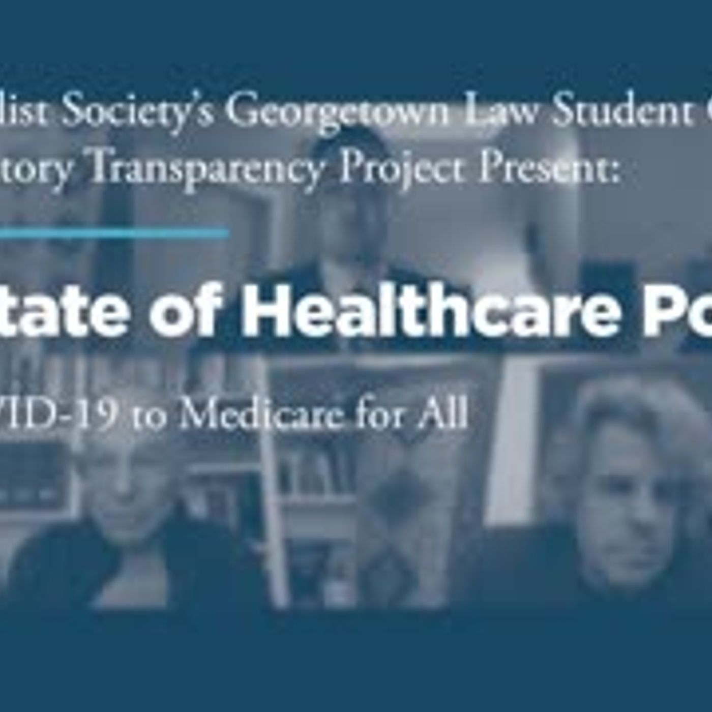 The State of Healthcare Policy: from COVID-19 to Medicare for All