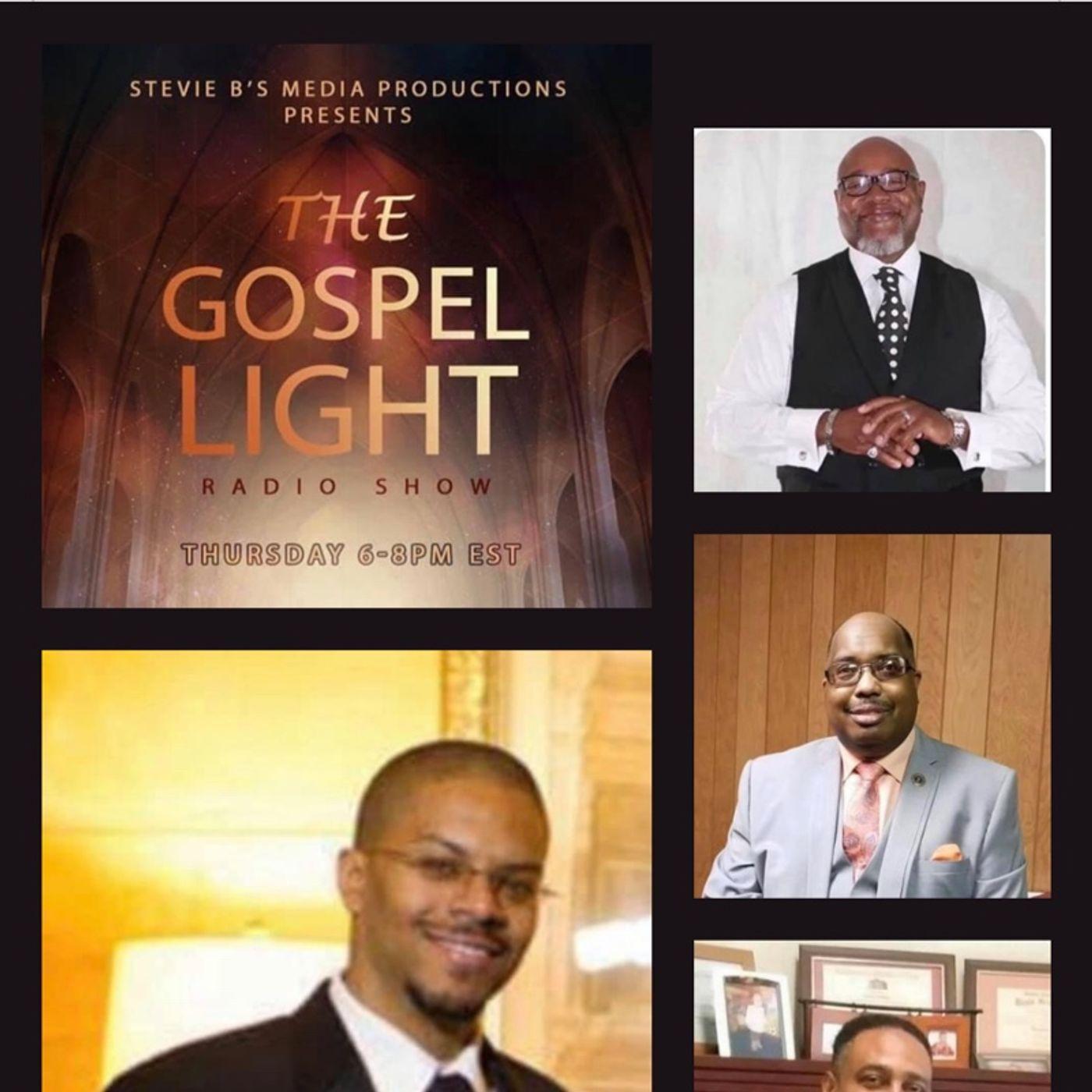 The Gospel Light Radio Show - (Episode 236)