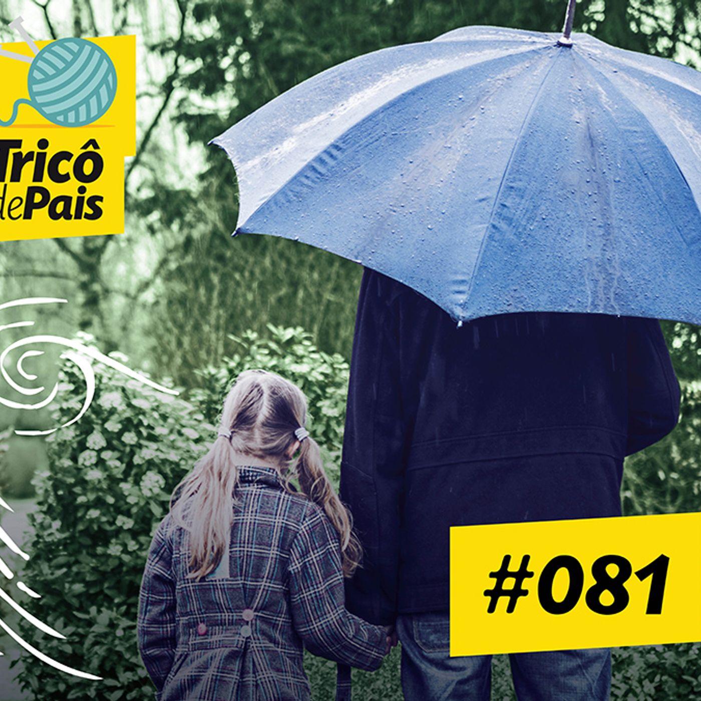 #081 - Paternidade, Luto e Vida com Filhos feat. Paulo Pernambuco