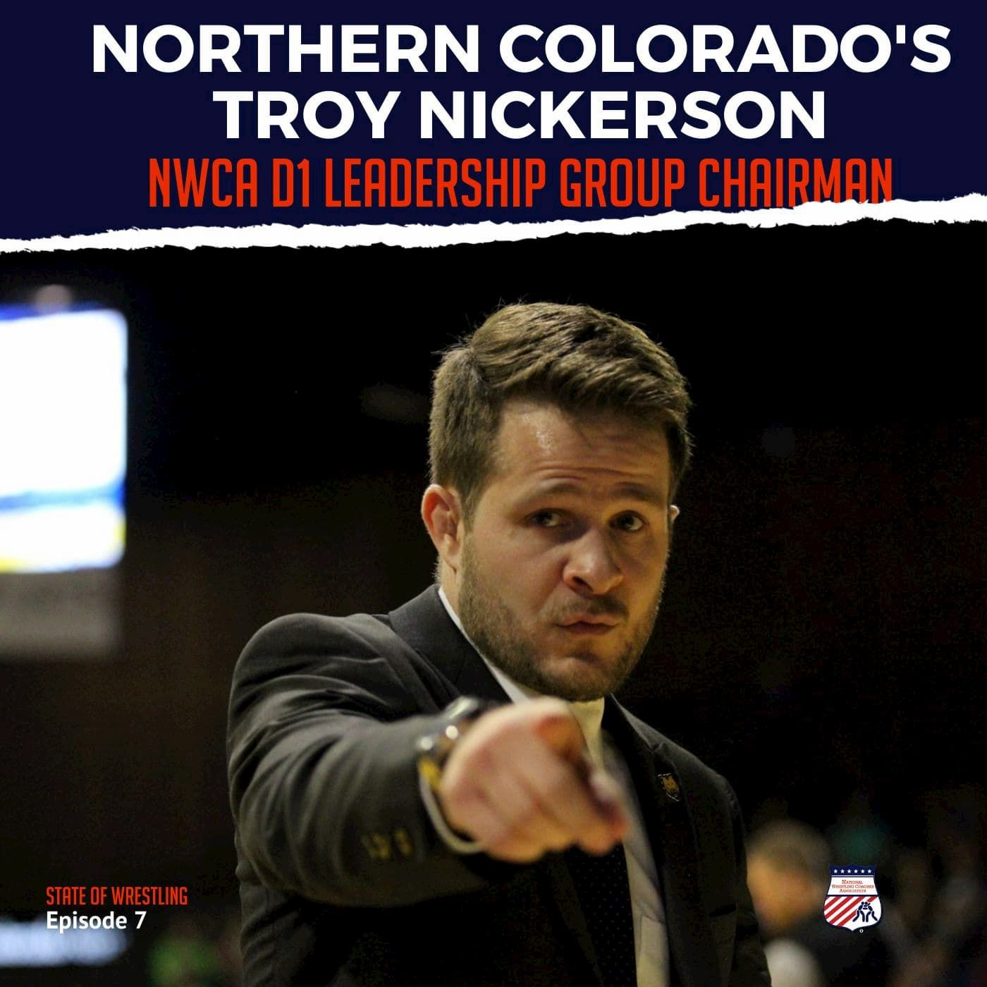 Troy Nickerson, Northern Colorado head coach and D1 Leadership Group Chair - SOW7