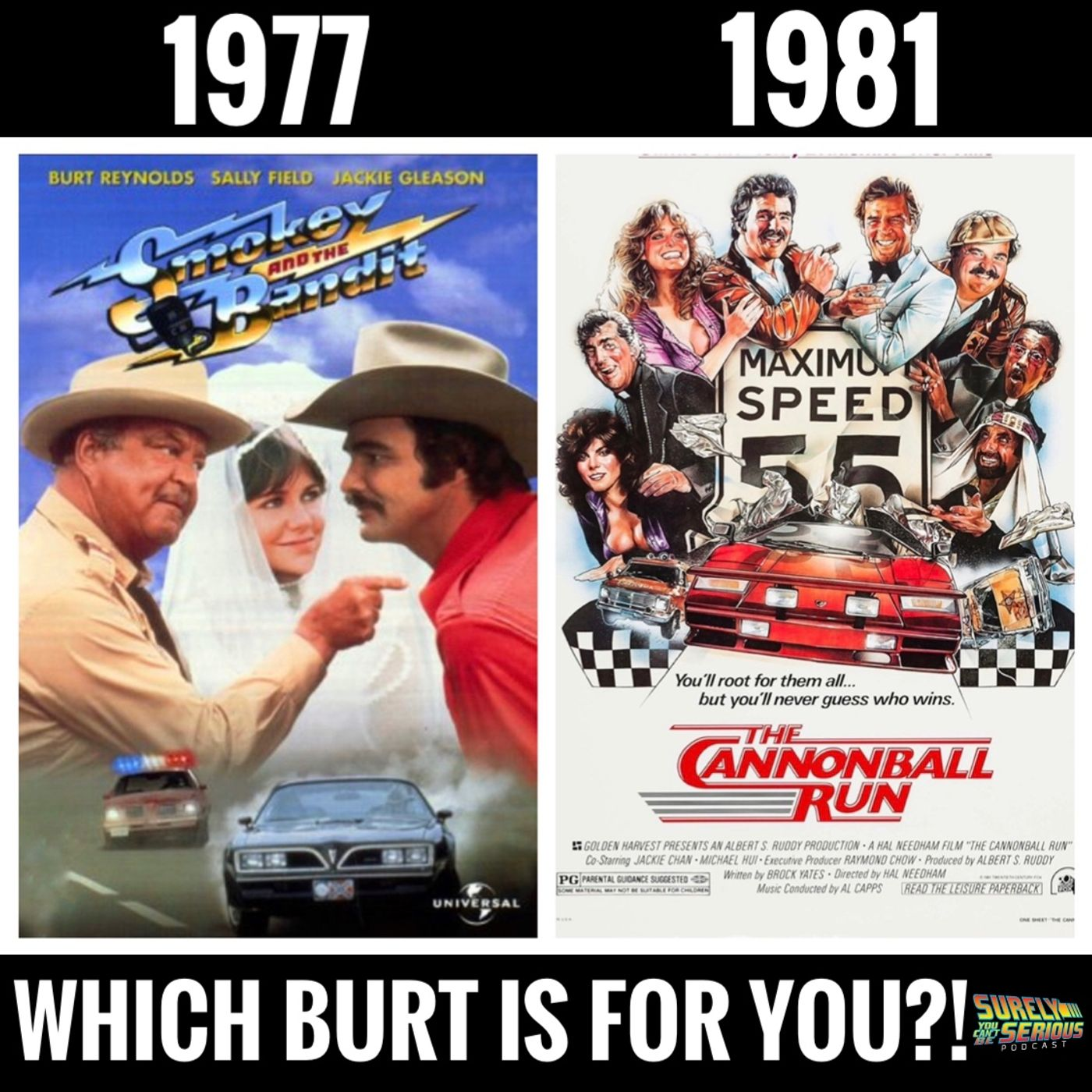 Cannonball Run (1981) vs Smokey and the Bandit (1977)