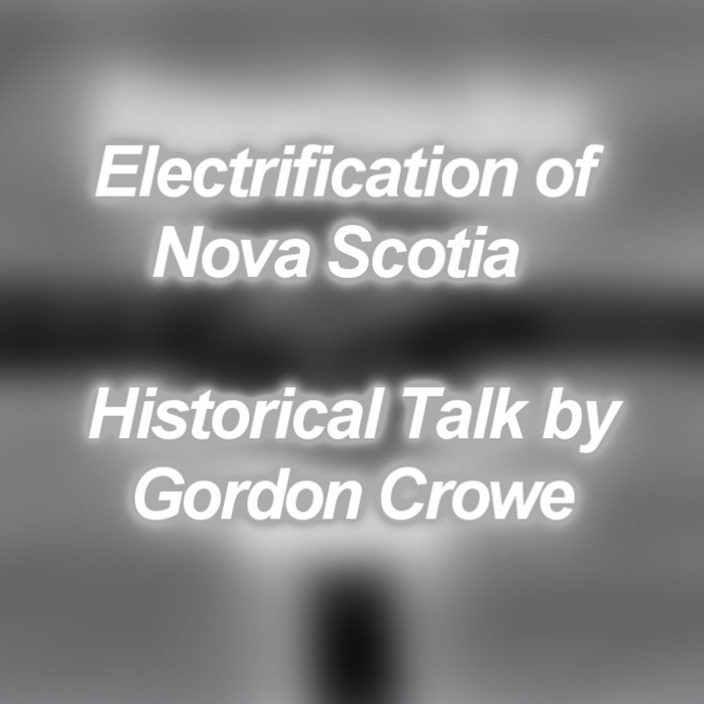 Electrification of Nova Scotia