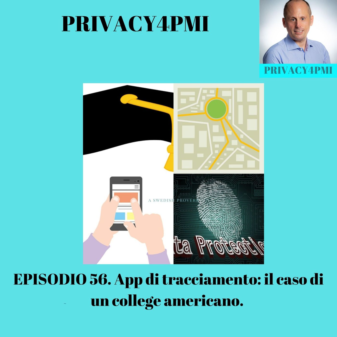 EPISODIO 56- App di tracciamento- il caso di un college americano.