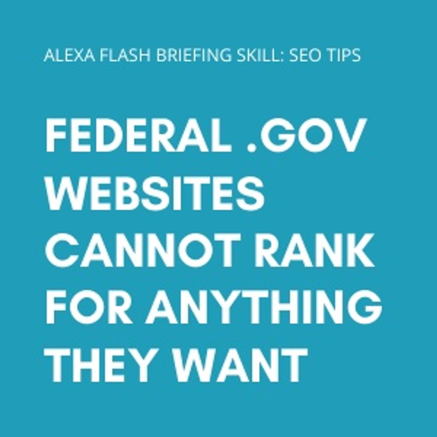 Federal .gov websites cannot rank for anything they want