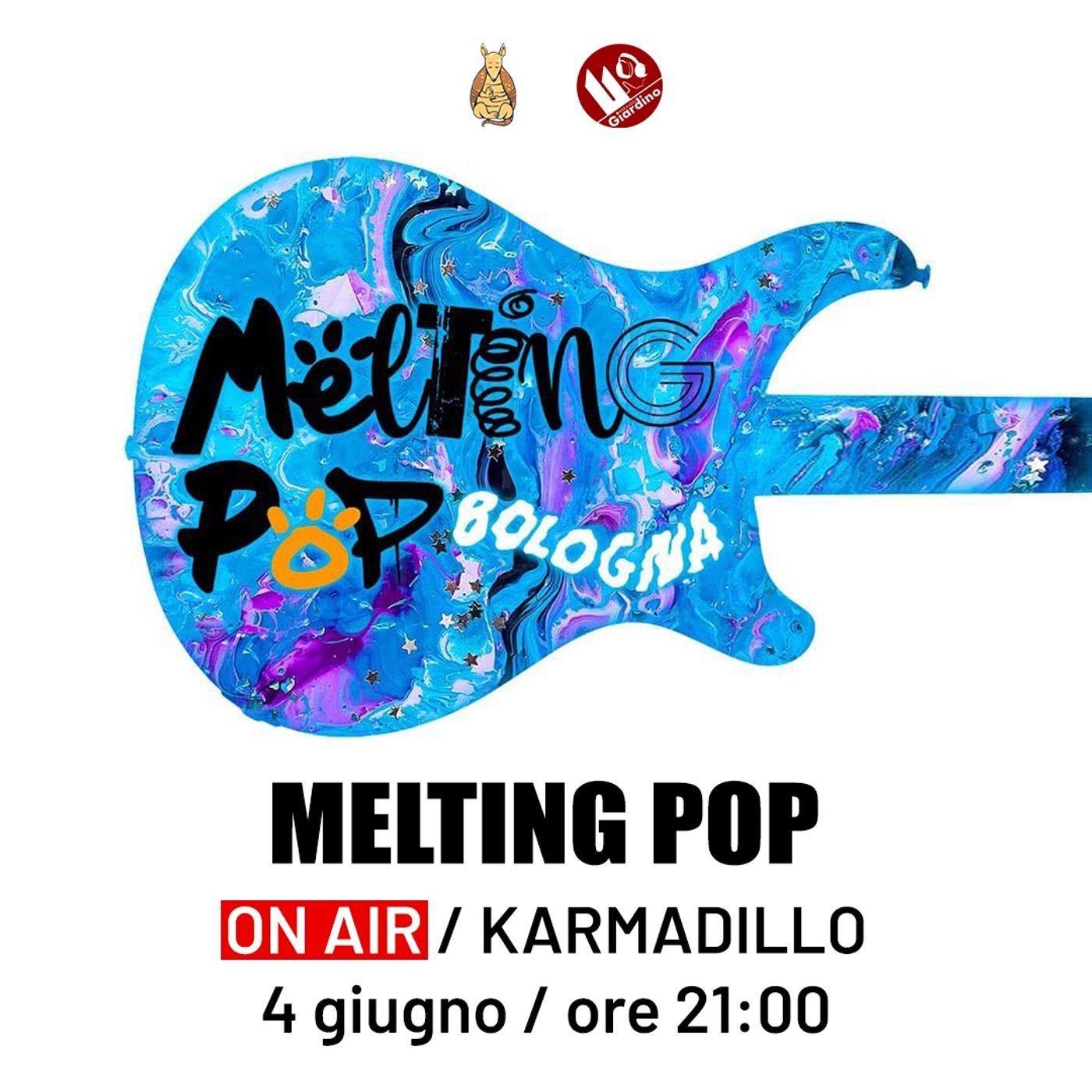 Melting Pop: la possibilità di unire la passione della musica all'interno di un collettivo - Karmadillo - s03e31