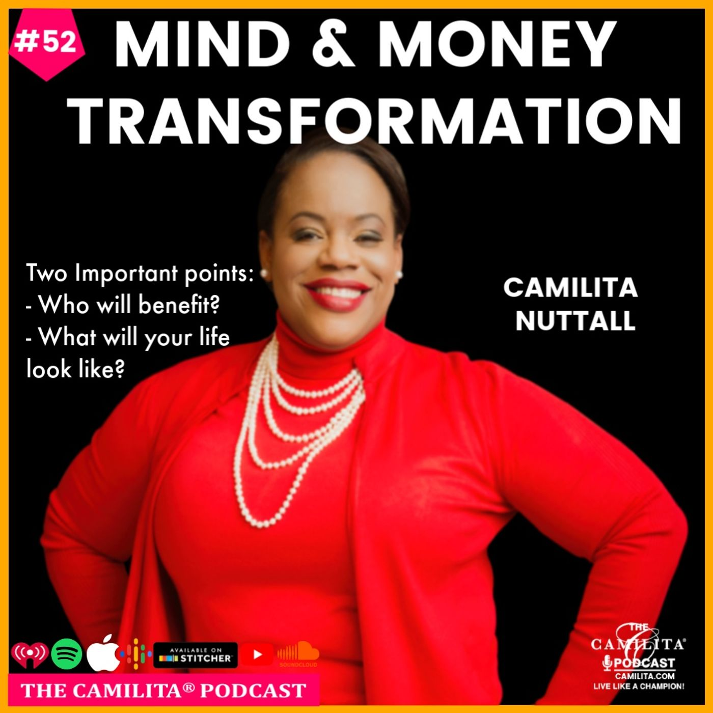 52: Camilita Nuttall | Mind and Money Transformation