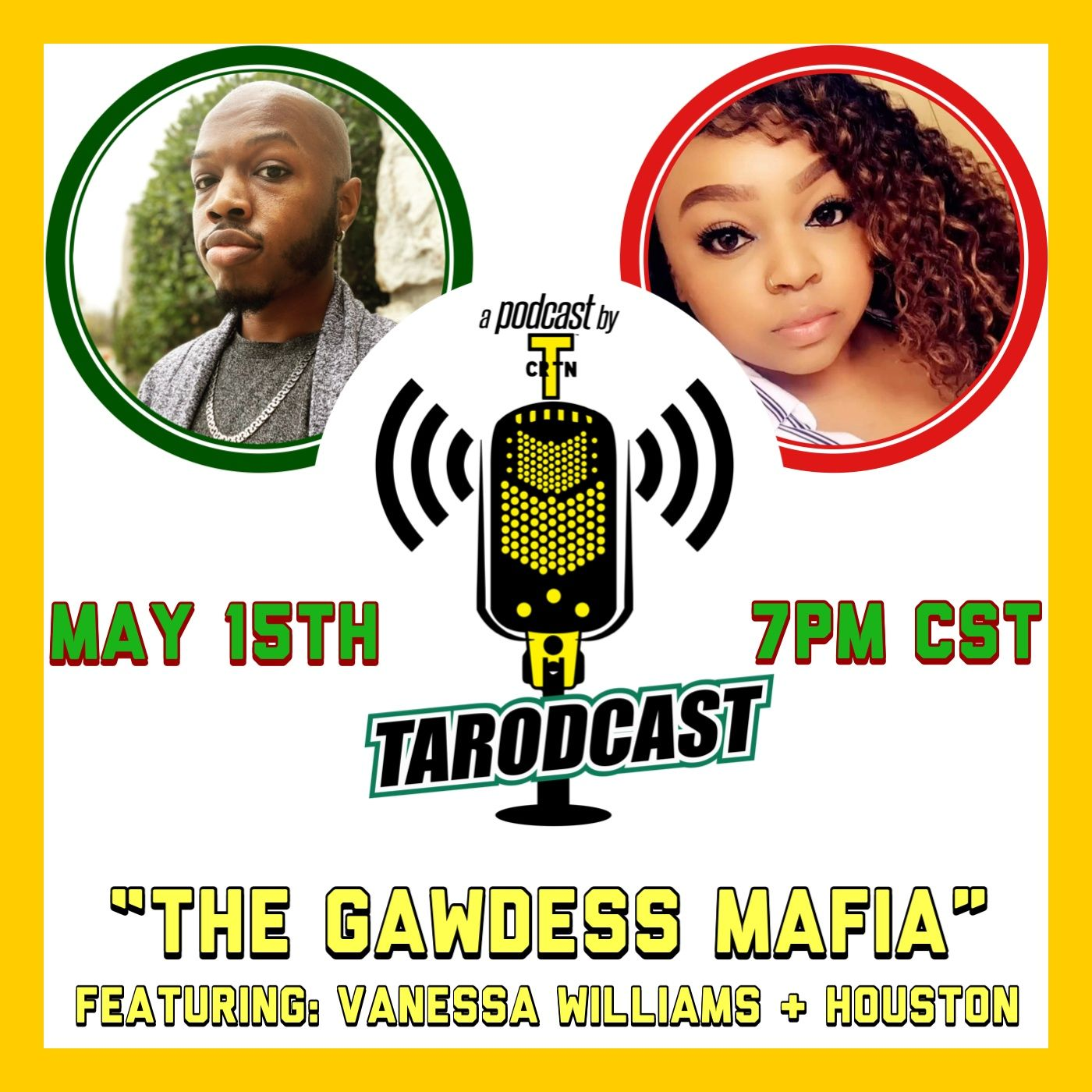 Episode #059 - The Gawdess Mafia (Featuring: Vanessa Williams & Houston)