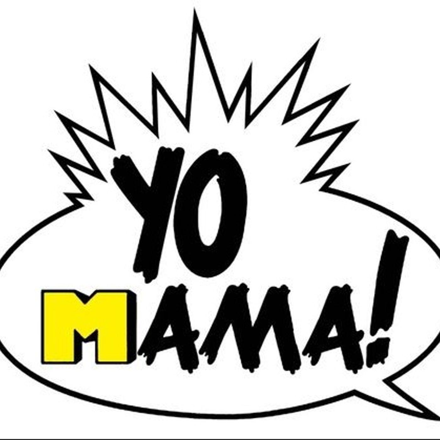 Yo Momma Said