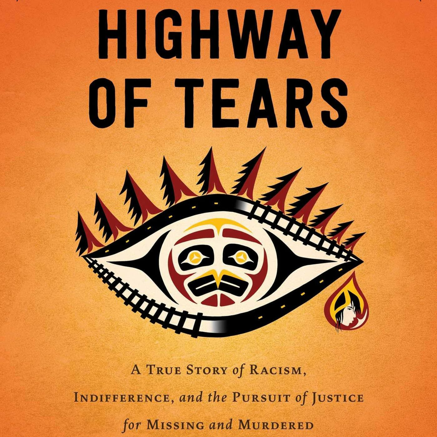 Highway of Tears - An Interview with Gladys Radek and Jessica McDiarmid - WKT4 / #4