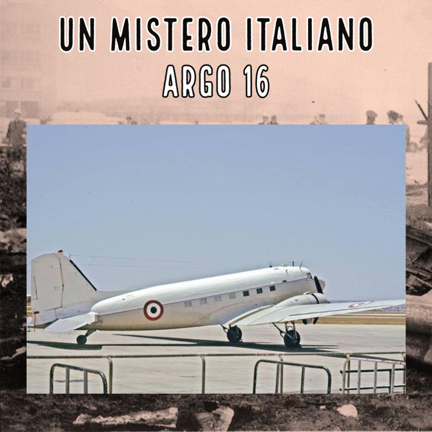 Un mistero italiano - Argo 16