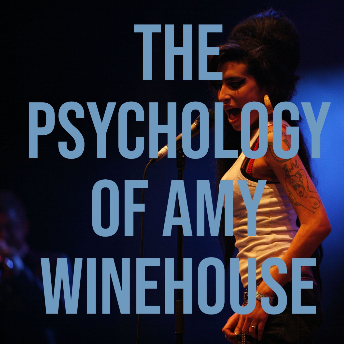 The Psychology of Amy Winehouse (2015 Rerun)