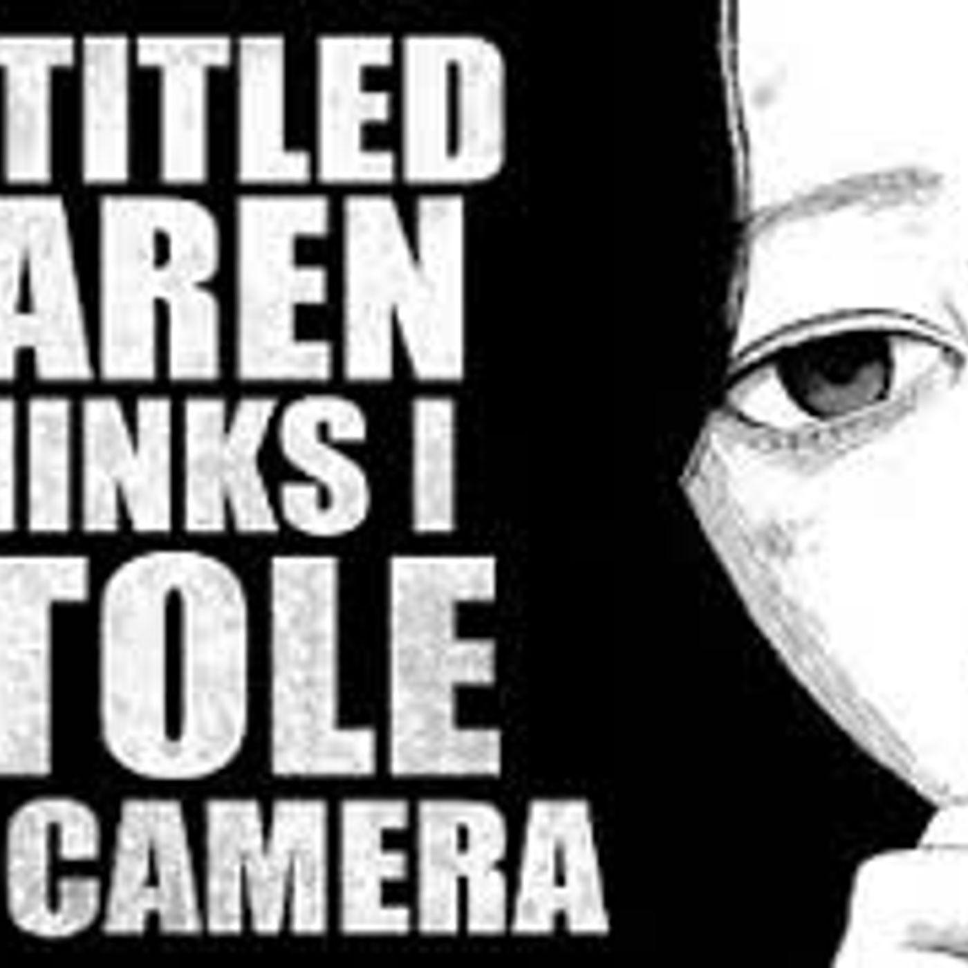 """Entitled Karen Thinks I Stole Her Camera"" Creepypasta"