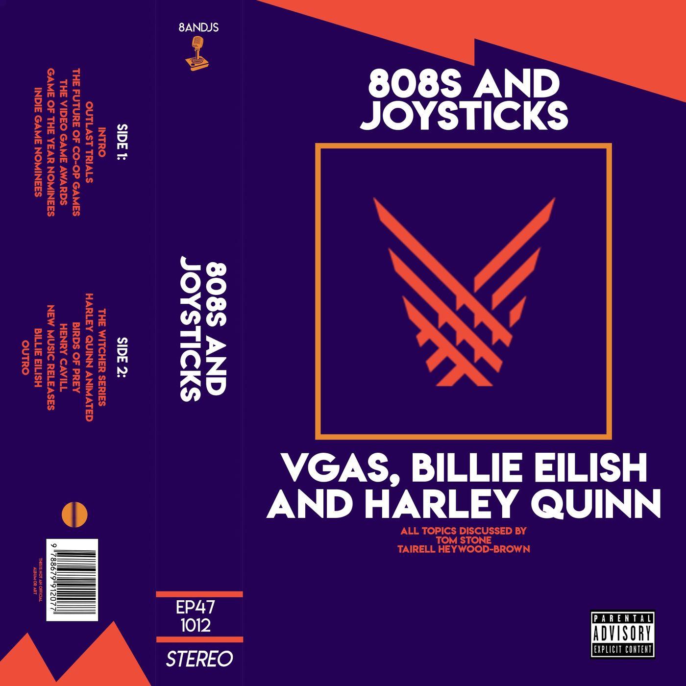 Episode 47: VGAs, Billie Eilish and Harley Quinn