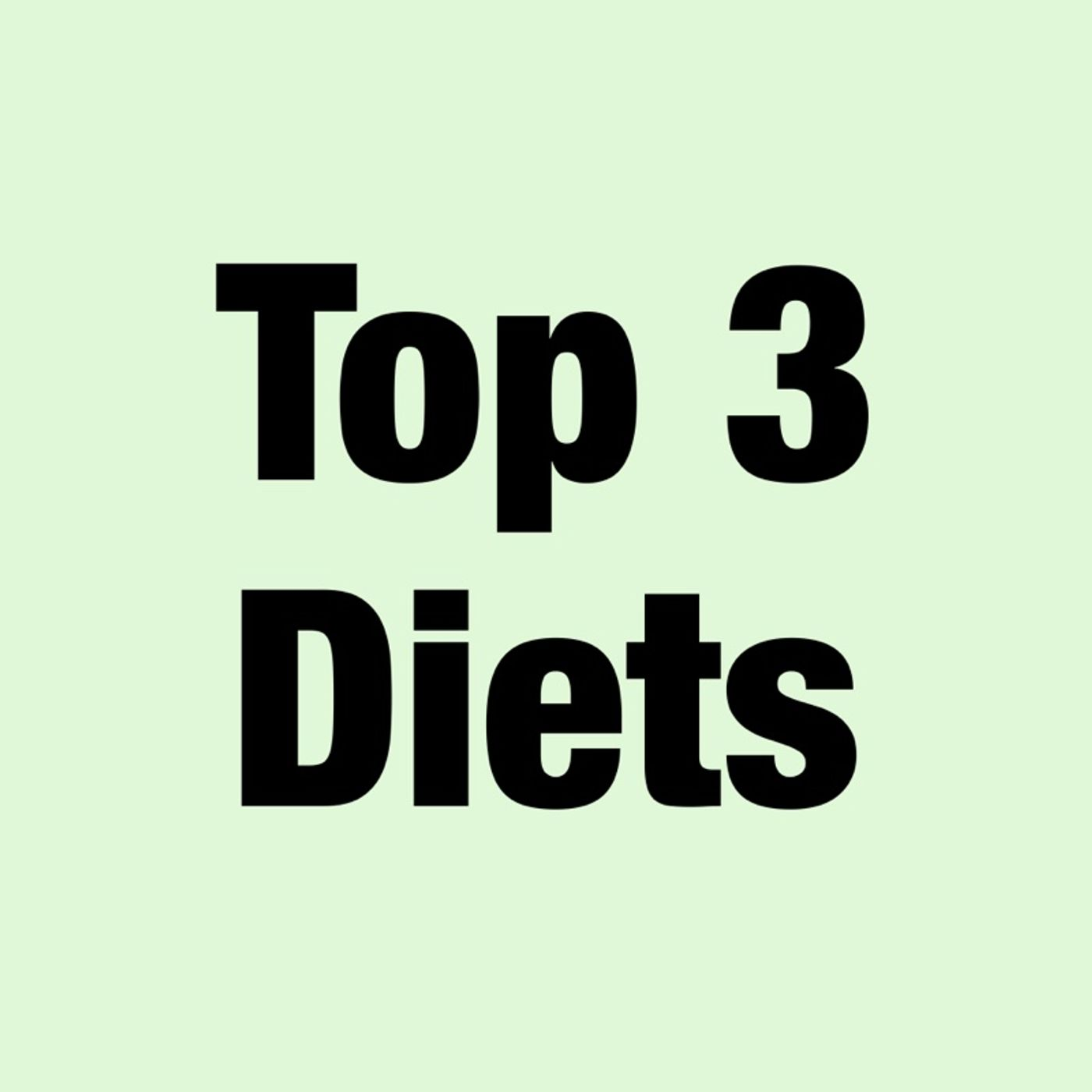 181 - Top 3 Diets Compared