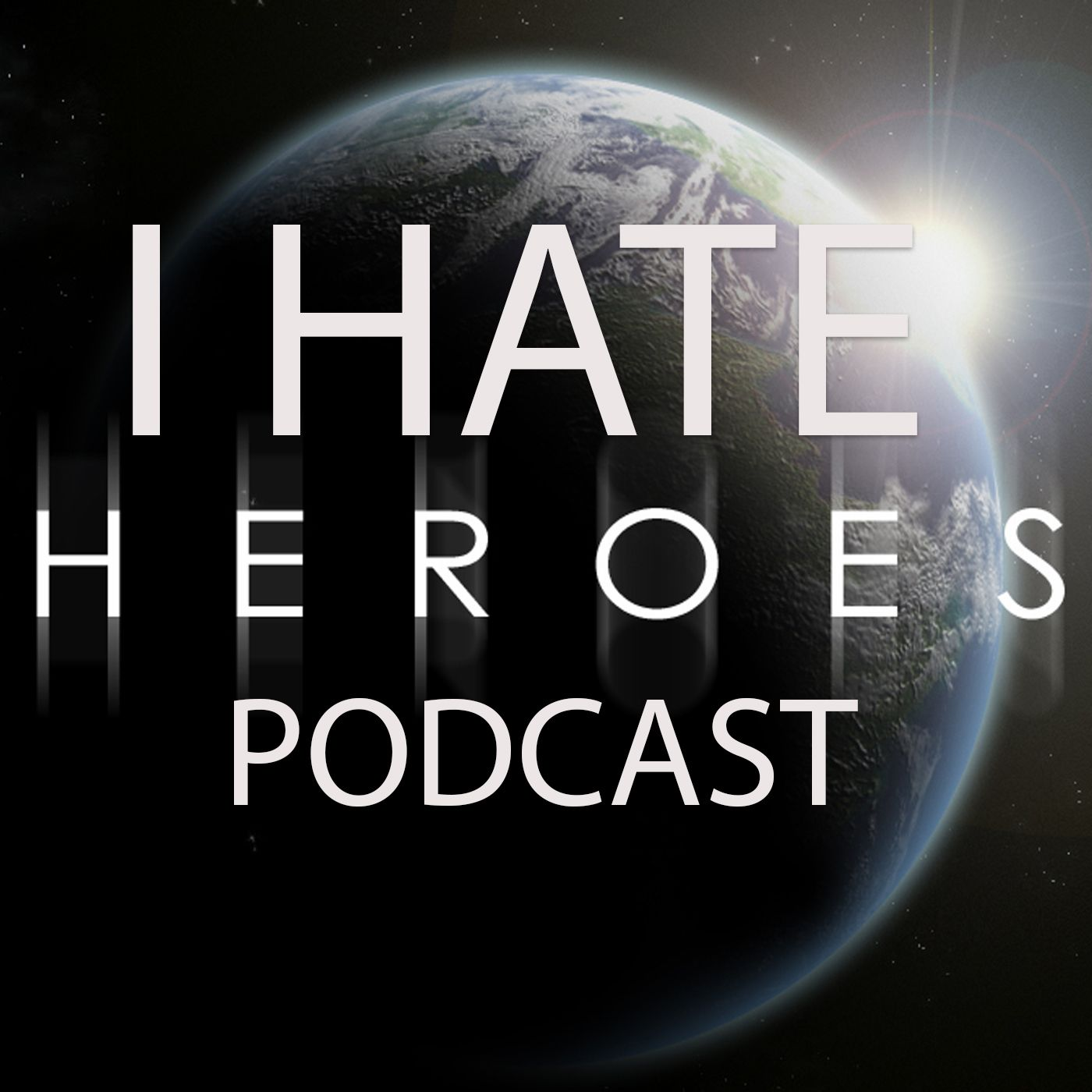 I HATE HEROES PODCAST