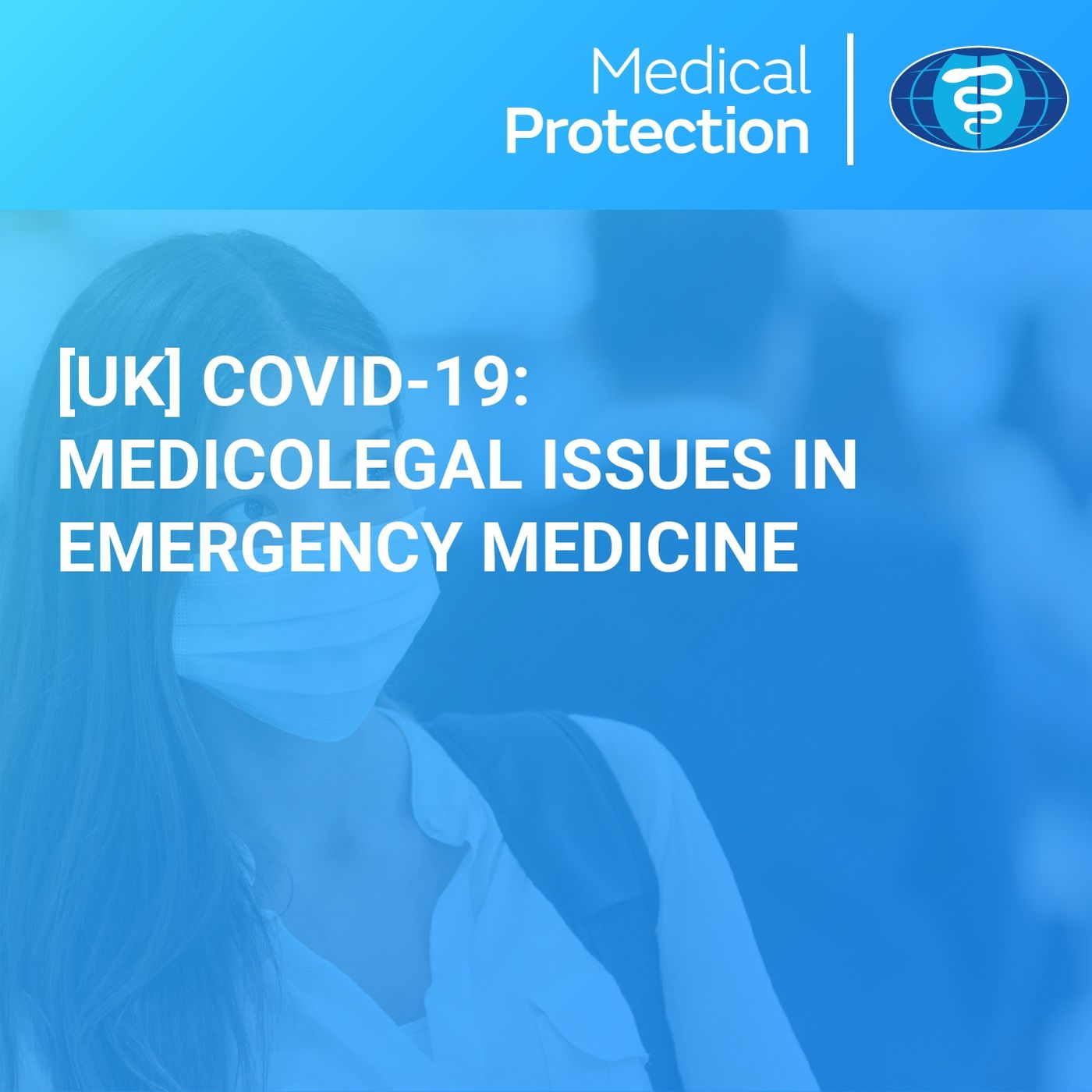 [UK] COVID-19: Medicolegal issues in Emergency Medicine
