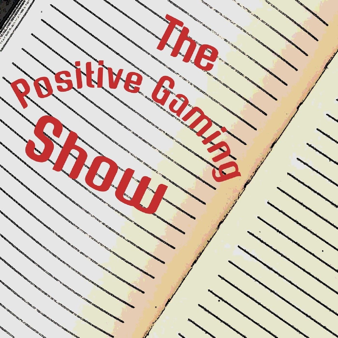 The Positive Gaming Show