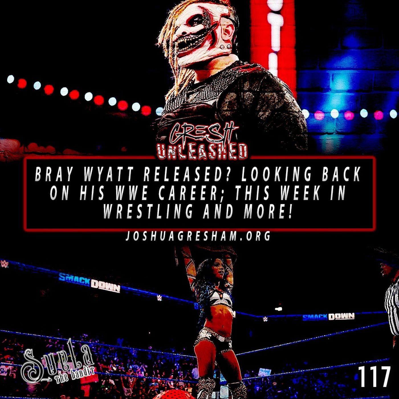 Bray Wyatt Released? Looking Back on his WWE Career, This Week In Wrestling and more!   117