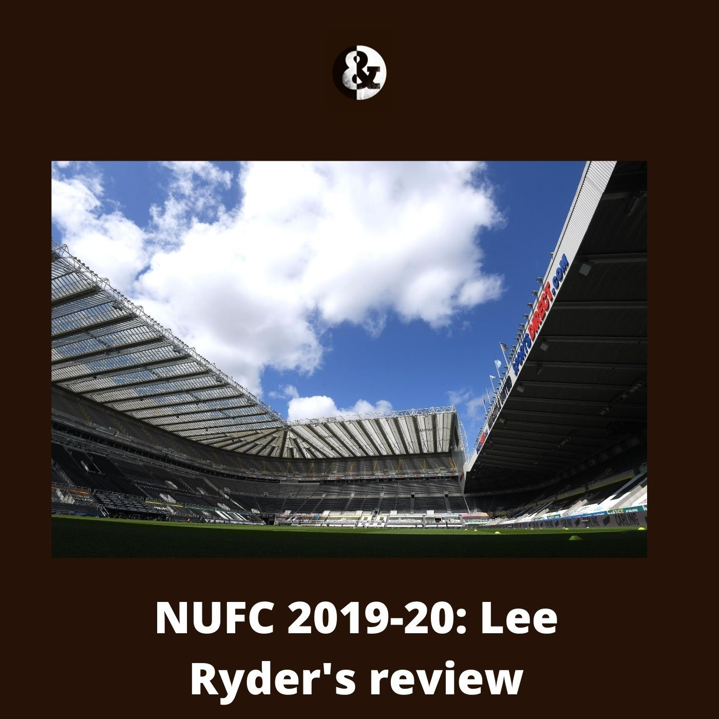 Takeover distractions and Steve Bruce verdict - NUFC's 2019-20 campaign