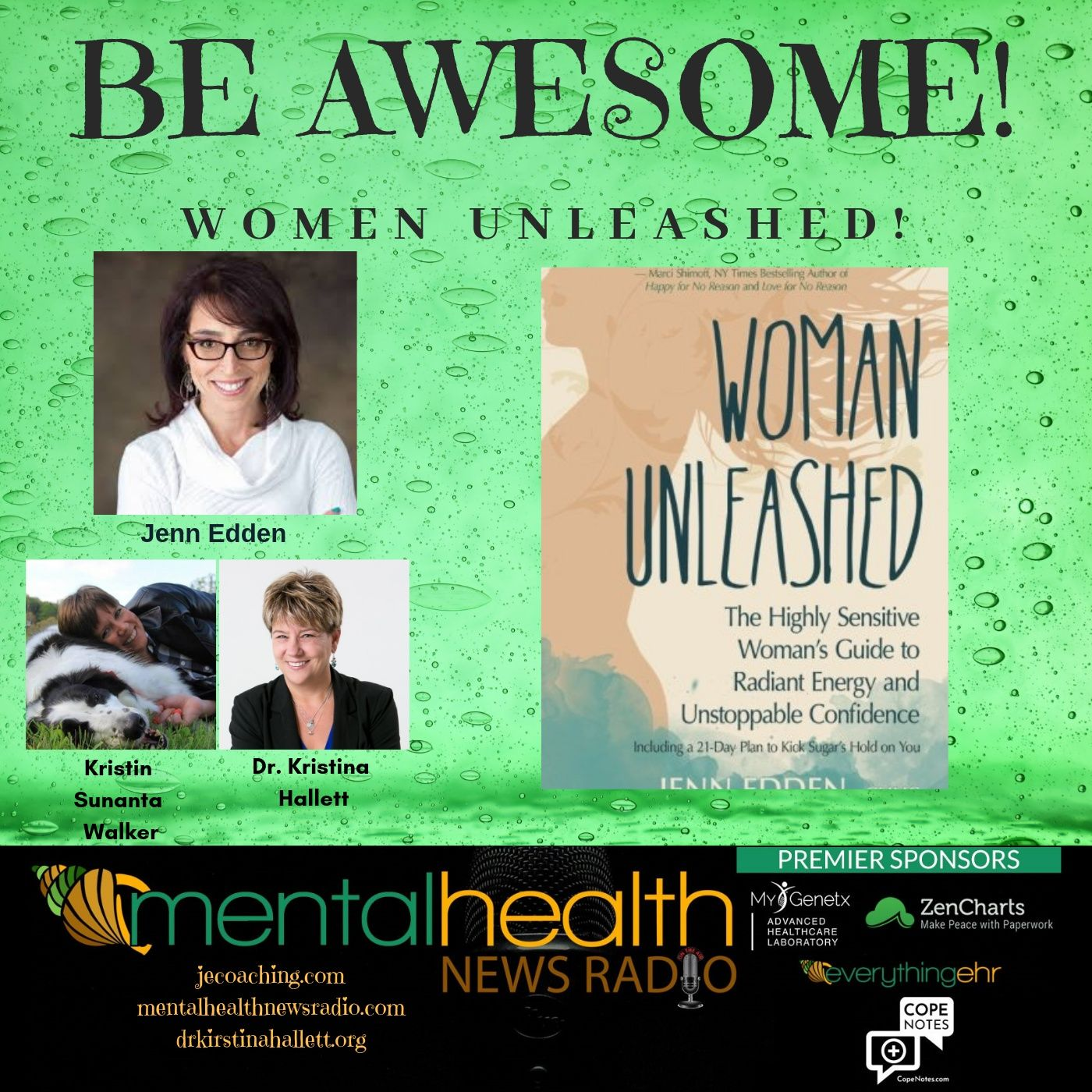 Mental Health News Radio - Be Awesome: Women Unleased with Jenn Edden
