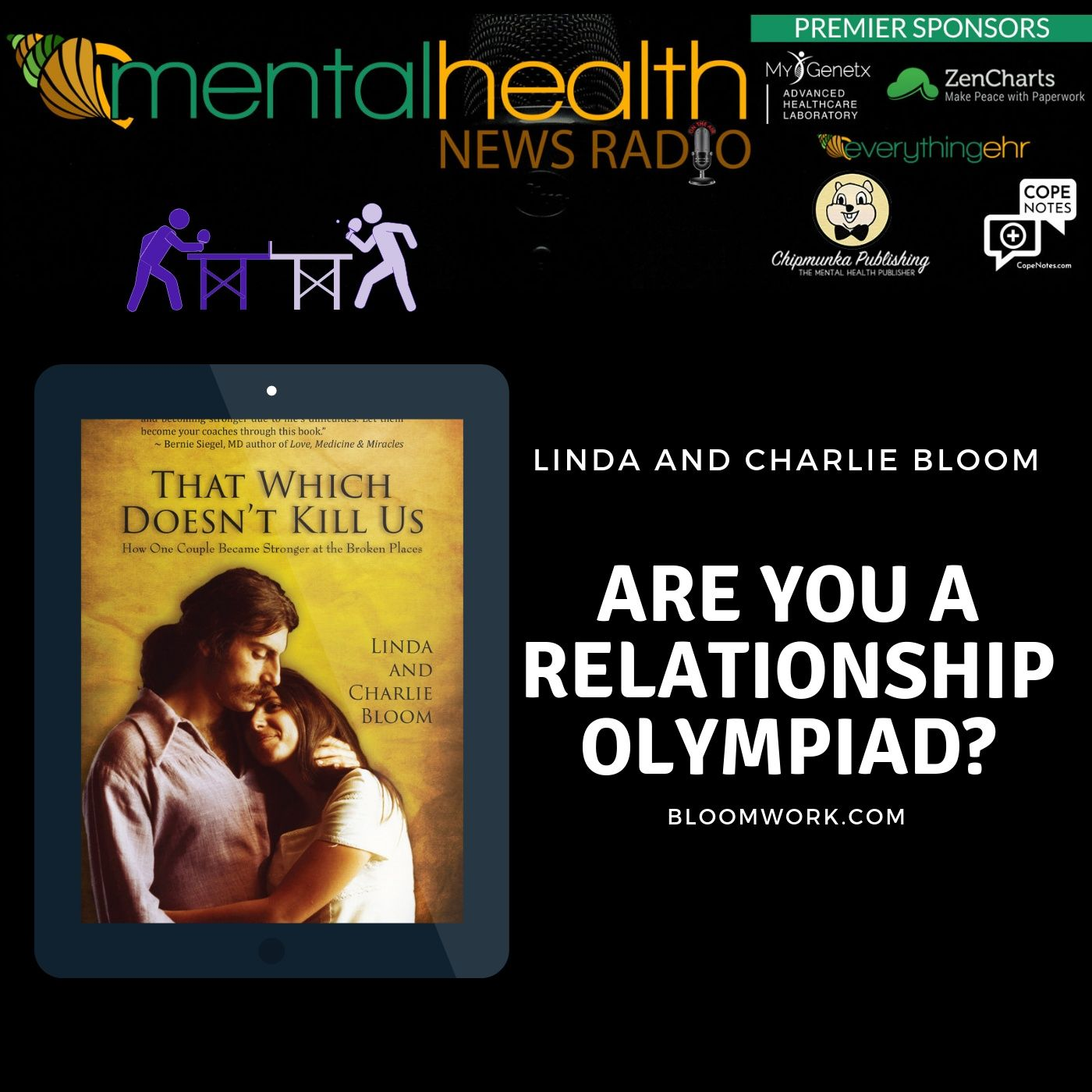 Mental Health News Radio - Are You a Relationship Olympiad? Linda and Charlie Bloom