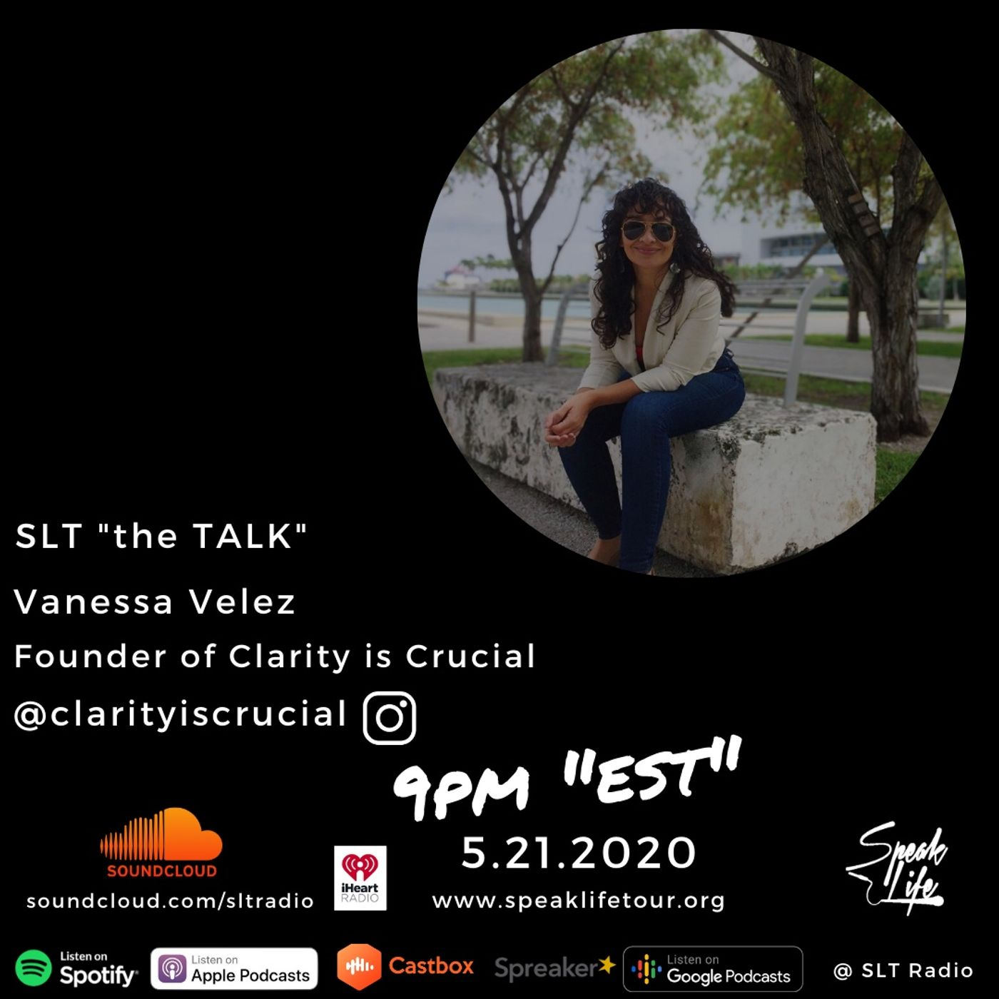 """5.21 SLT """"the TALK"""" featuring Vanessa Velez, Founder of Clarity is Crucial"""