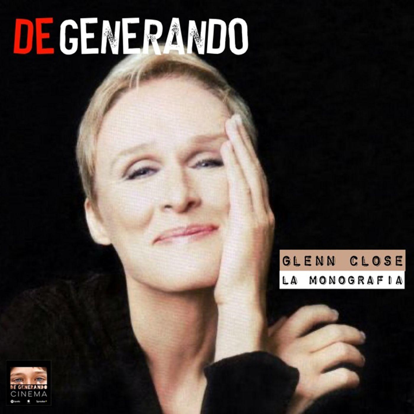 Monografie: Glenn Close