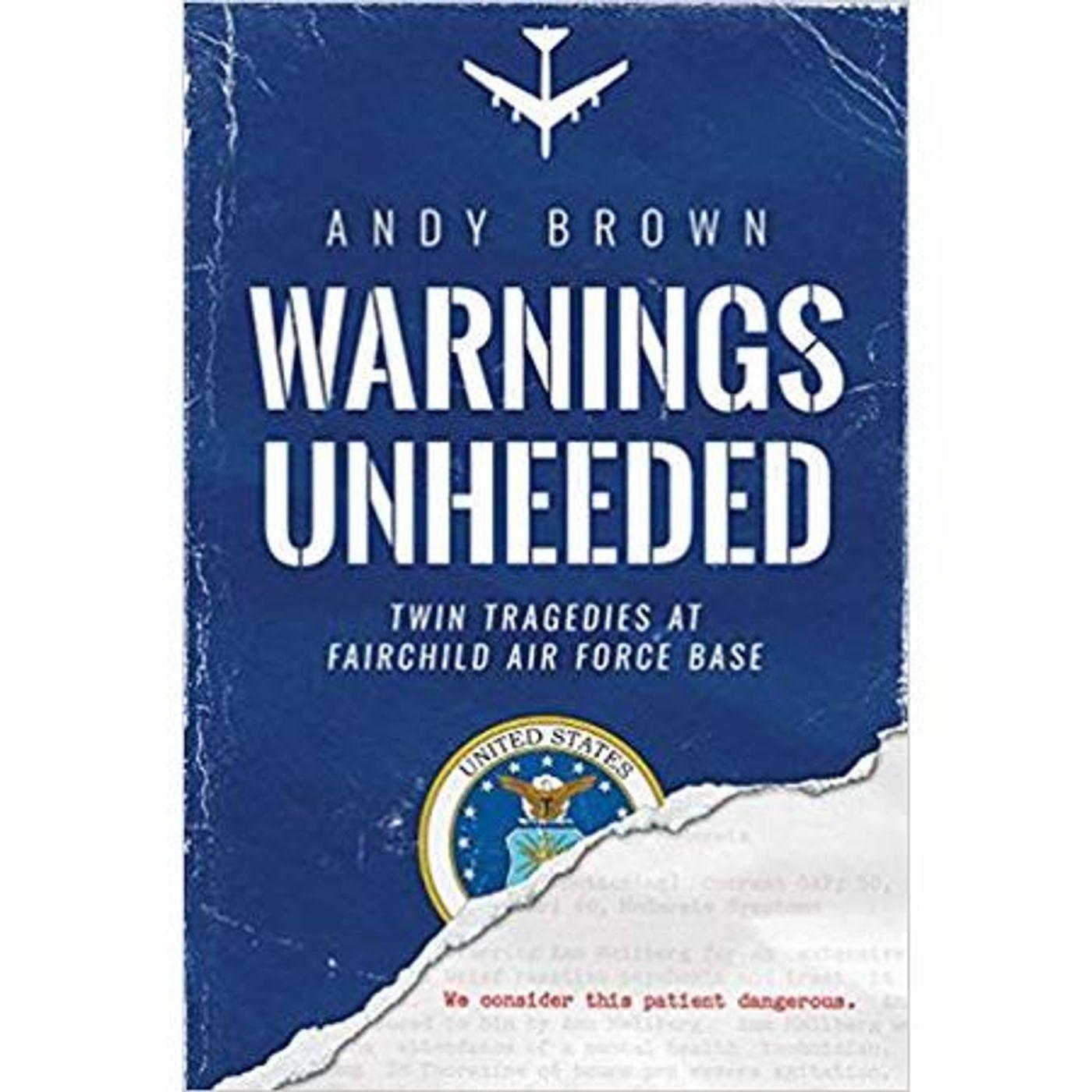 WARNINGS UNHEEDED-Andy Brown