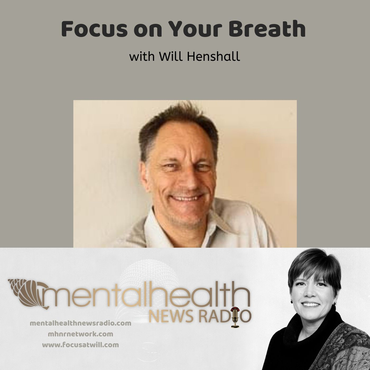 Mental Health News Radio - Focus on Your Breath with Will Henshall