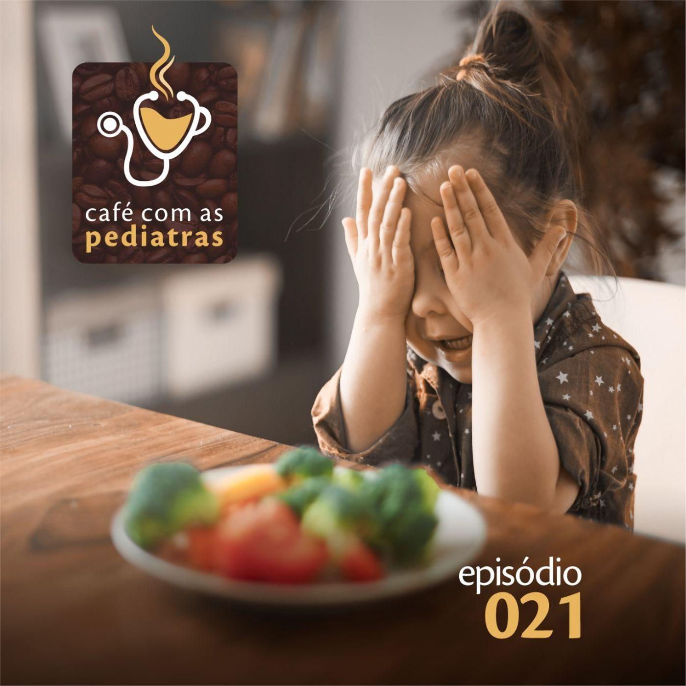"""021 - """" Minha filha não come legumes"""""""