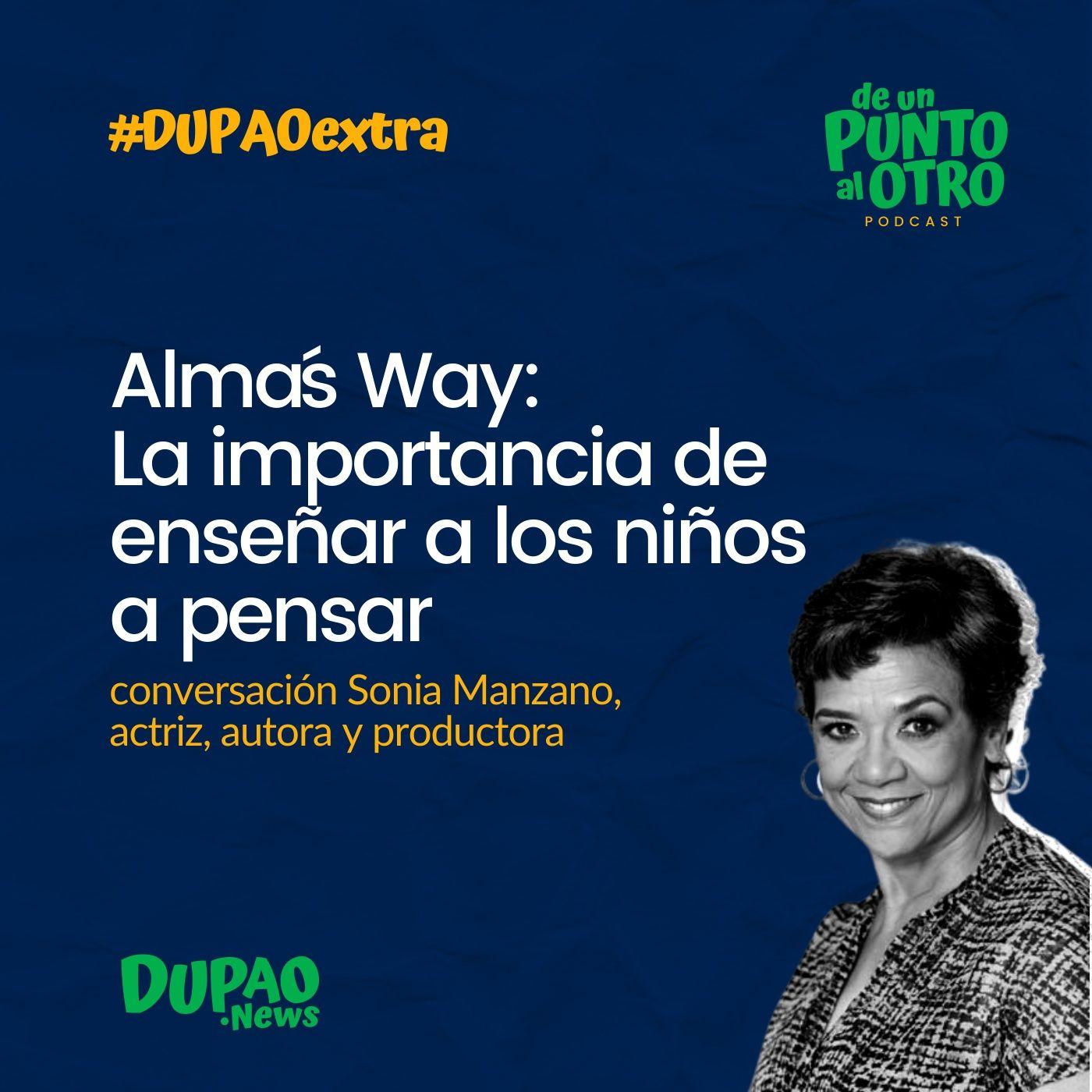 Extra 08 • Alma's Way: La importancia de enseñar a los niños a pensar • De un punto al otro • DUPAO.NEWS