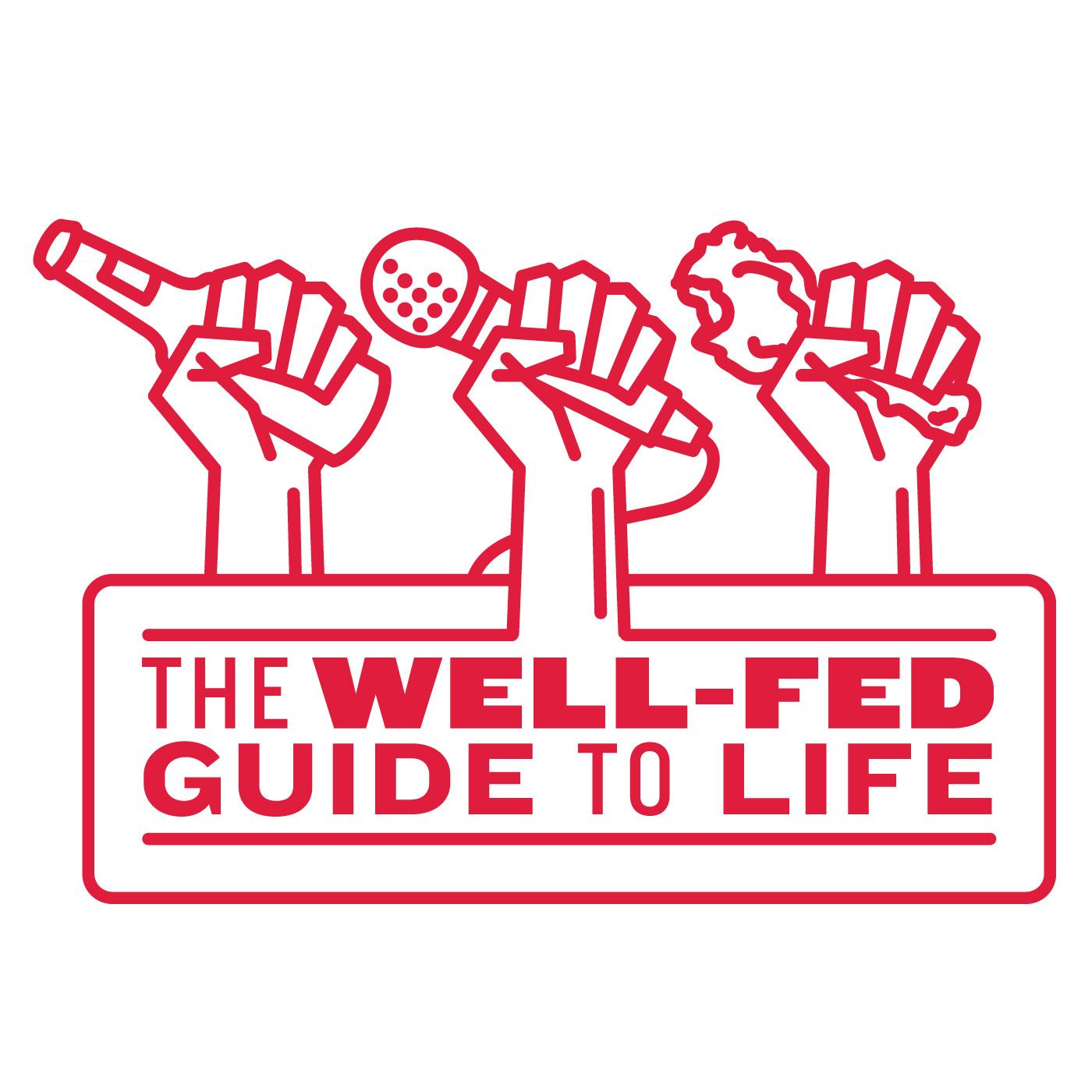 The Well Fed Guide To Life