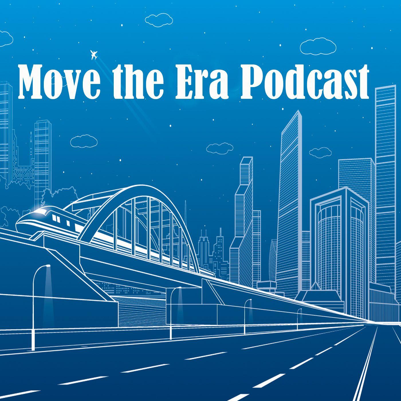 Move the Era Podcast